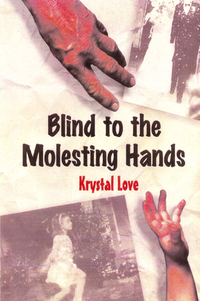 Blind to the Molesting Hands