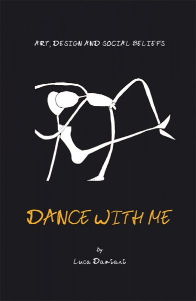 Dance With Me: Art, Design and Social Beliefs