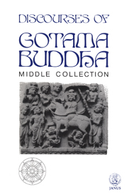Discourses of Gotama Buddha - Middle Collection