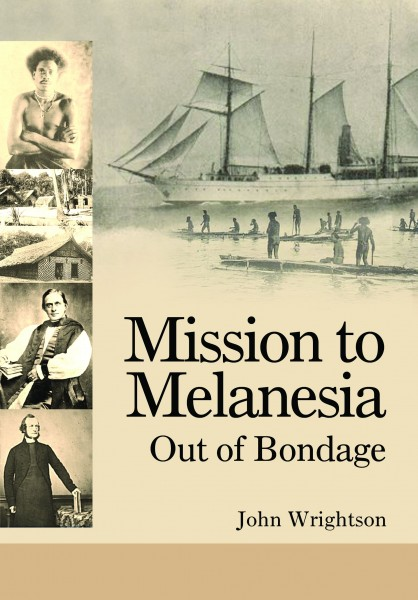 Mission to Melanesia - Out of Bondage