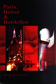 Paris, Beirut & Bordellos
