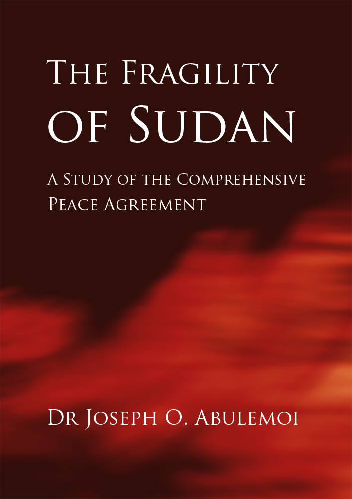 The Fragility of Sudan - A Study of the Comprehensive Peace Agre