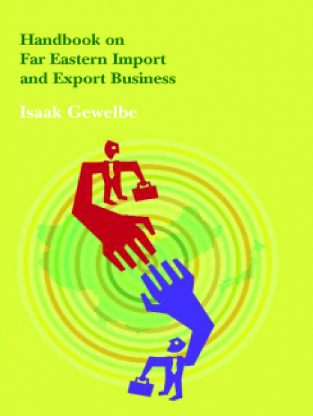 Handbook on Far Eastern Import and Export Business