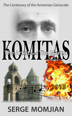 KOMITAS The Artist and The Martyr
