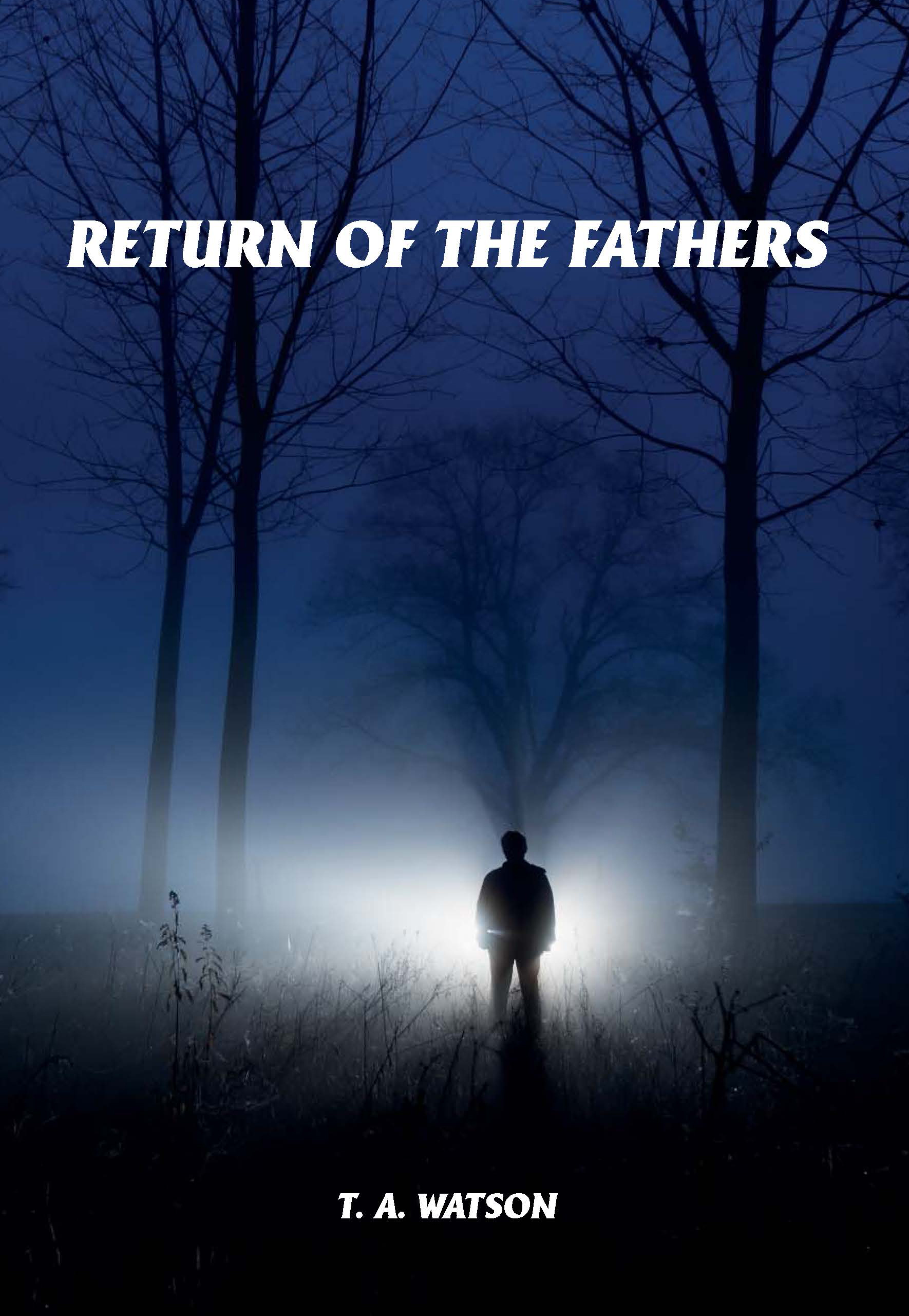 Return of the Fathers