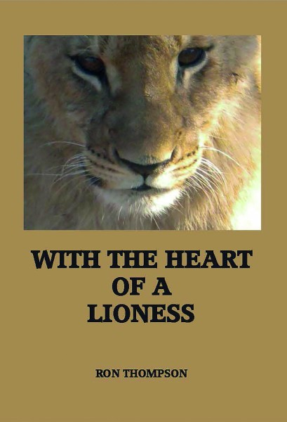 With the Heart of a Lioness