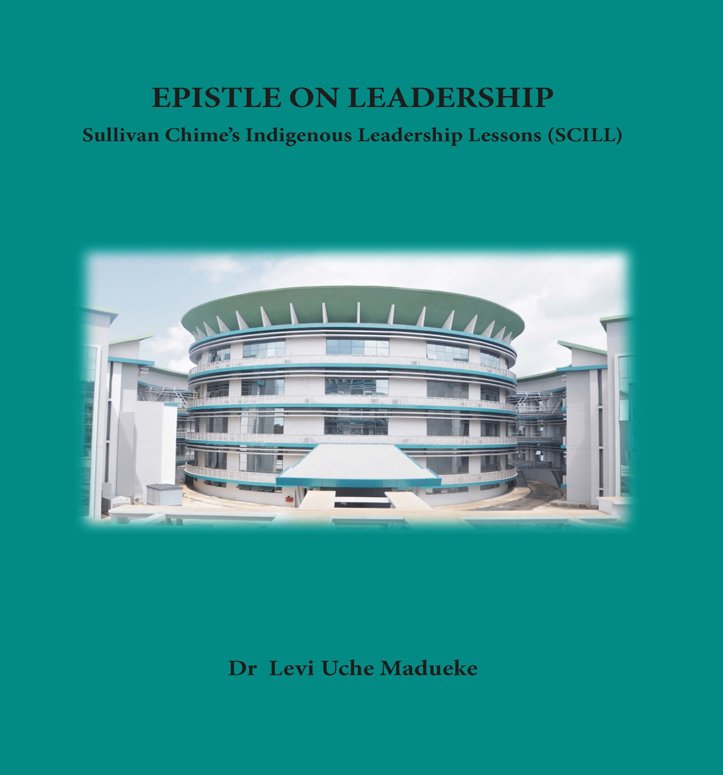 Epistle on Leadership – Sullivan Chime's Indigenous Leadership Lessons