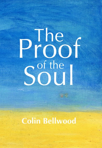 The Proof of the Soul
