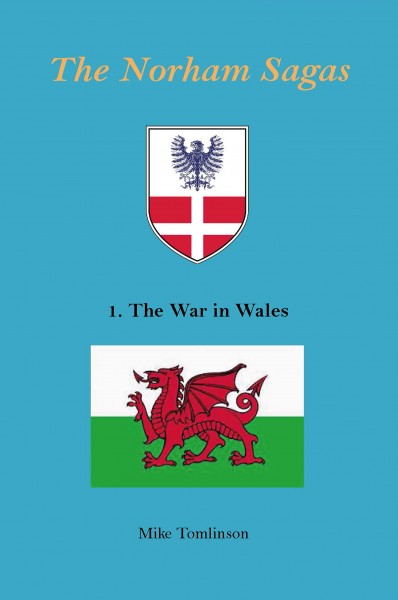 The Norham Sagas - The War in Wales