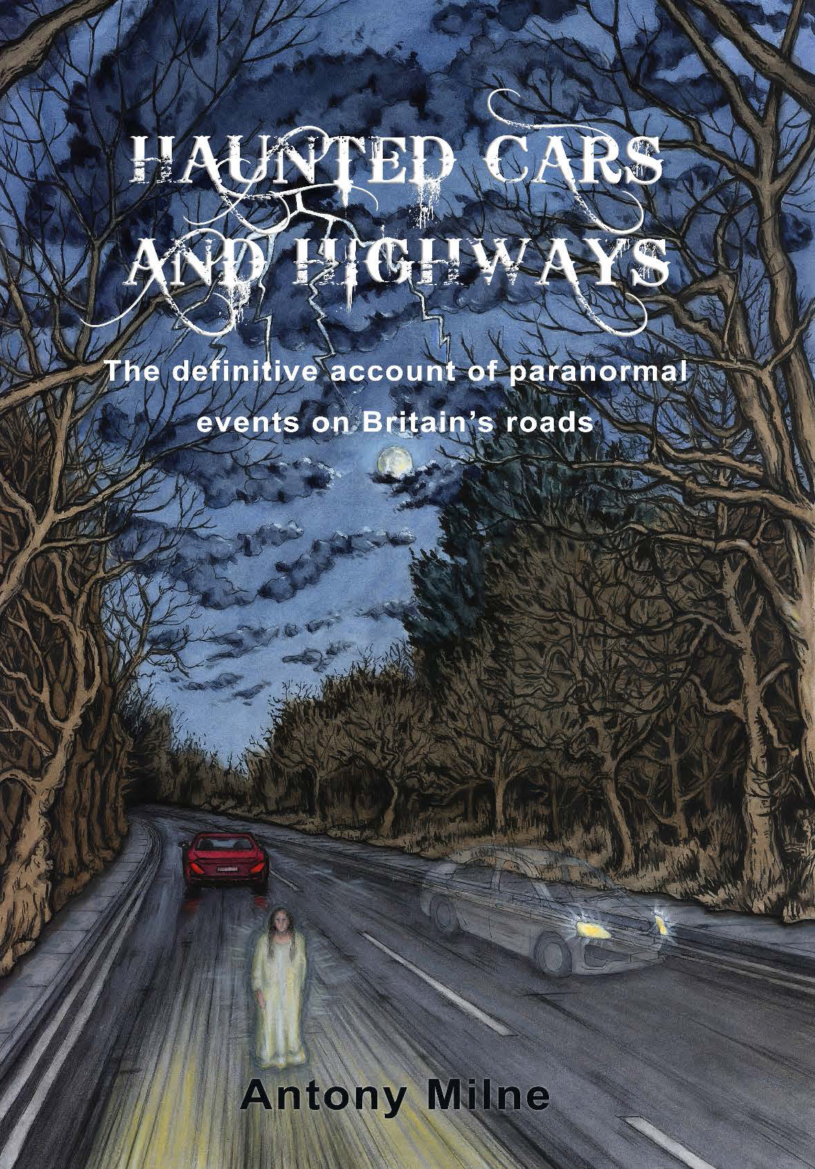 Haunted Cars and Highways